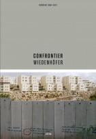 Het fotoboek Confrontier van Kai Wiedenhöfer