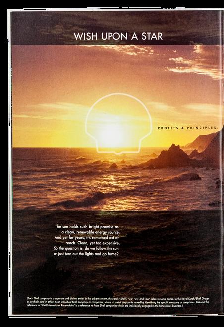 De advertenties in dit artikel komen uit de 'Profits & Principles'-advertentiecampagne van Shell uit 1999. De campagne moest een nieuw tijdperk inluiden waarin 'het naar binnen gerichte beleid' van het bedrijf 'iets uit het verleden' zou worden, schreef Shell in een toelichting.