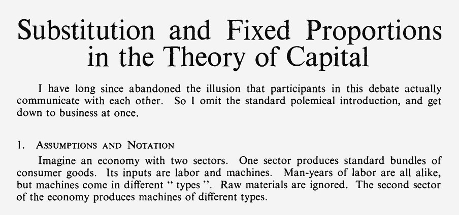 Een mooi voorbeeld uit dit genre: Robert M. Solow, 'Substitution and Fixed Proportions in the Theory of Capital', The Review of Economic Studies vol. 29 no. 3