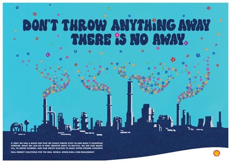 Deze Shelladvertentie uit 2007 stelt dat de CO2-uitstoot van het bedrijf gebruikt wordt om bloemen te laten groeien. De Advertising Standards Authority heeft dit misleidend genoemd omdat het bedrijf maar een heel klein deel van de CO2-uitstoot recyclet.