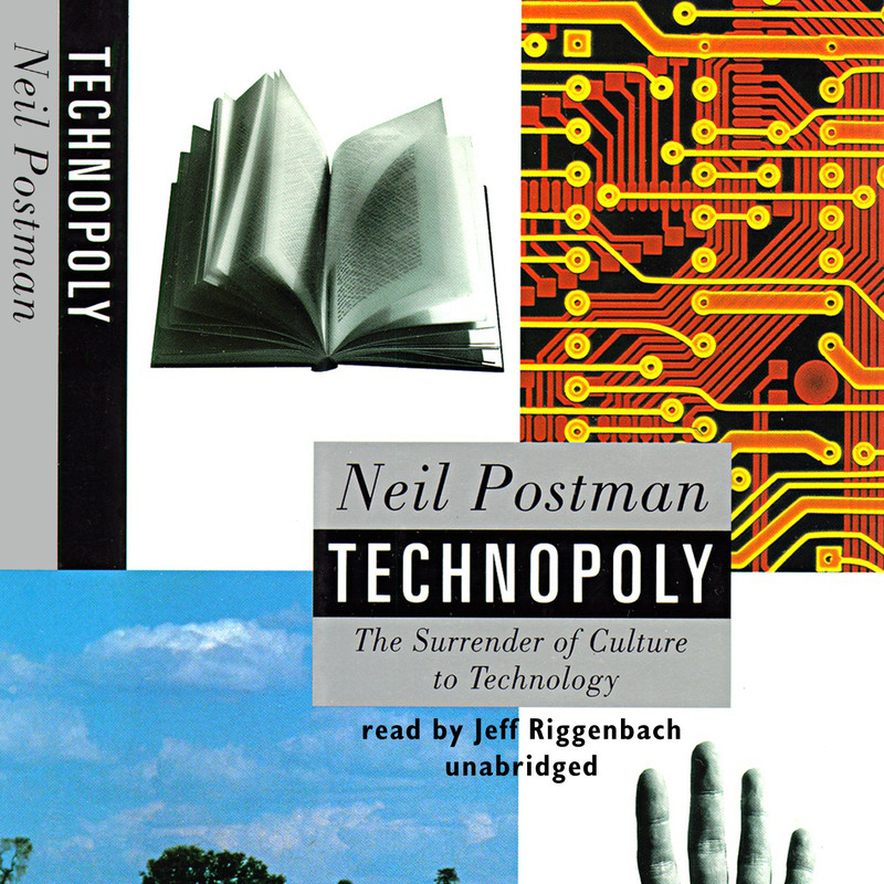 Technopoly, door Neil Postman. Beeld: audiobookstore.com